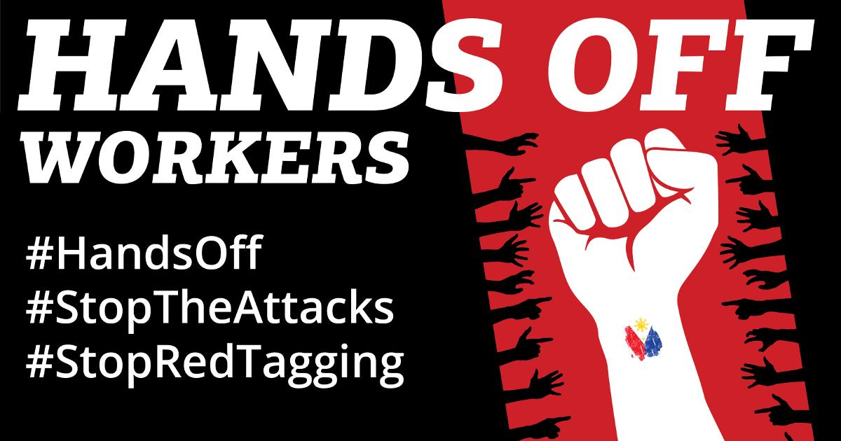 Hands off workers #HandsOff #StopTheAttacks #StopRedTagging